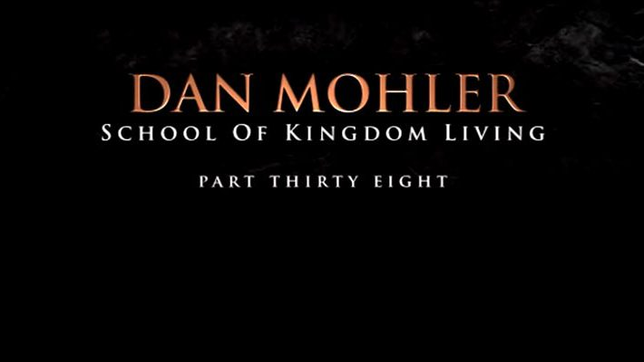 Dan Mohler, School of Kingdom Living