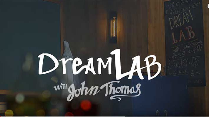 Dream Lab with John Thomas
